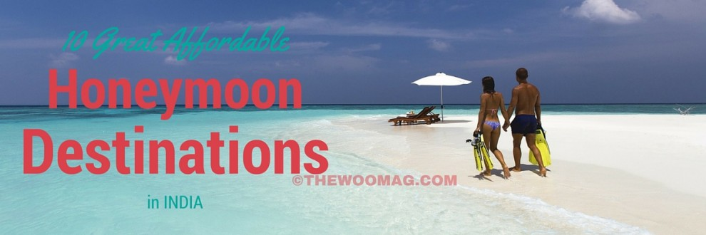 10-great-affordable-destination-for-honeymoon-thewoomag-top-magazine-for contemporary-women