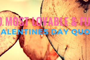 10-most-lovable-adorable-awesome-funny-valentines-day-quotes