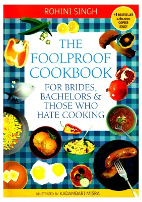 cooking-for-those-who-hate-cooking-i-cant-cook-idiots-guide-to-cooking-rohini-singh-thewoomag
