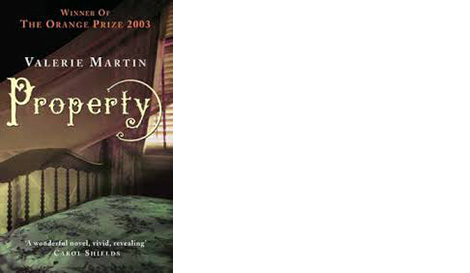 property valerie martin Property (valerie martin) at booksamillioncom valerie martin's property delivers an eerily mesmerizing inquiry into slavery's venomous effects on the owner and the owned.